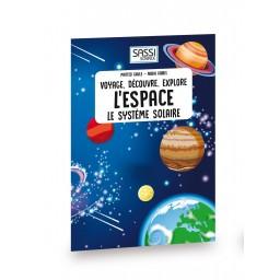 Voyage, découvre, explore. L'espace - Livre